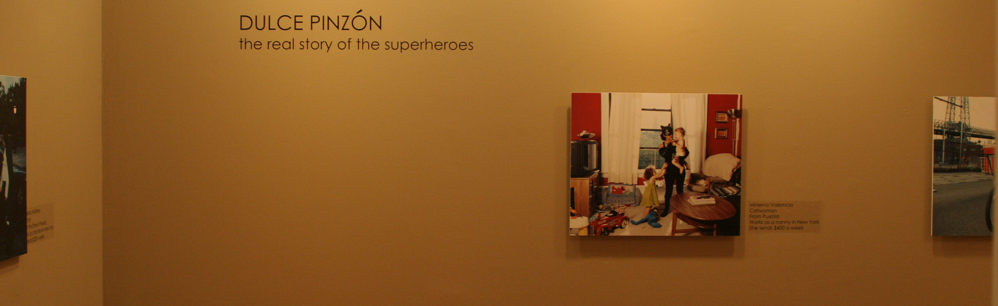 "Dulce Pinzón ""The Real Story of the Superheroes"""